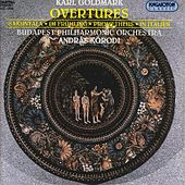 Goldmark: Overtures by Budapest Philharmonic Orchestra