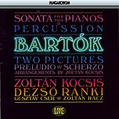 Bartok: Sonata for 2 Pianos and Percussion / 2 Pictures / Preludio and Scherzo by Zoltan Kocsis