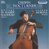 Chopin: Nocturnes (Arr. for Cello and Piano) by Kousay H. Mahdi Kadduri