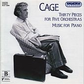 Cage: 30 Pieces for 5 Orchestras / Music for Piano 4-19, 21-84 by Various Artists