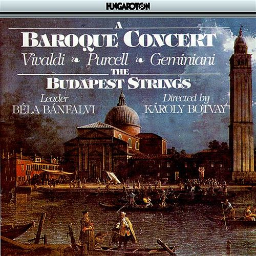 Vivaldi / Purcell / Geminiani: Concertos by Budapest Strings