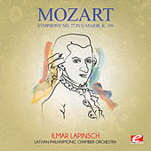 Mozart: Symphony No. 27 in G Major, K. 199 (Digitally Remastered) by The Latvian Philharmonic Chamber Orchestra