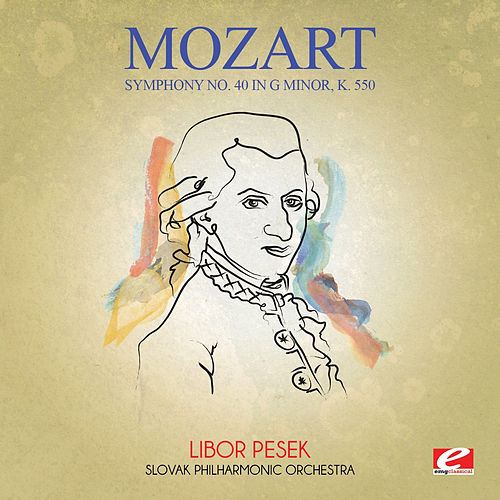 Mozart: Symphony No. 40 in G Minor, K. 550 (Digitally Remastered) by Slovak Philharmonic Orchestra