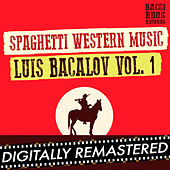 Spaghetti Western Music : Luis Bacalov - Vol. 1 by Various Artists