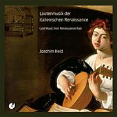 Lute Music from Renaissance Italy by Joachim Held