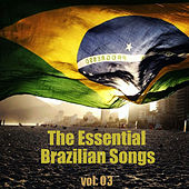 The Essential Brazilian Songs Vol. 3 by Various Artists