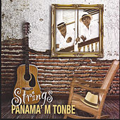Panama' M Tonbé by The Strings