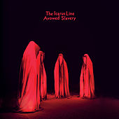 Avowed Slavery by The Icarus Line