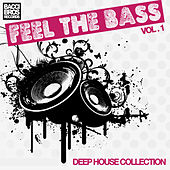 Feel The Bass - Vol. 1 by Various Artists
