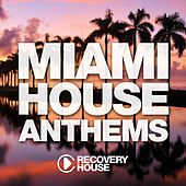 Miami House Anthems, Vol. 10 by Various Artists