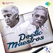 Poetic Maestros, Vol. 3 (Compilation of Javed Akhtar and Gulzar) by Various Artists