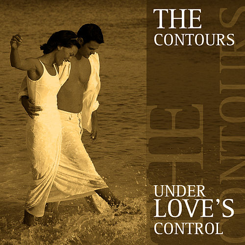 Under Love's Control by The Contours
