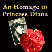 An Homage To Princess Diana by Various Artists
