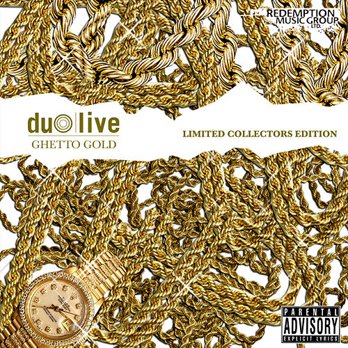 Ghetto Gold by Duo Live