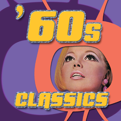 60s Classics by Various Artists