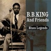 Blues Legends by B.B. King