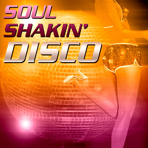 Soul Shakin' Disco by Various Artists