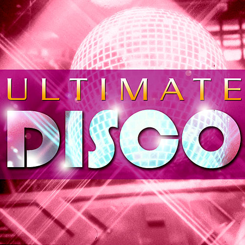 Ultimate Disco by Various Artists