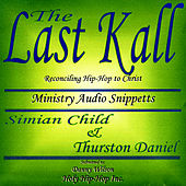 Reconciling Hip-Hop To Christ by Last Kall