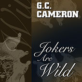 Jokers Are Wild by G.C. Cameron