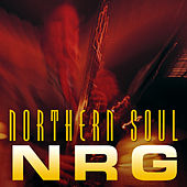 Northern Soul NRG by Various Artists