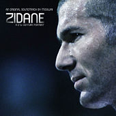 Zidane, A 21st Century Portrait, An Original Soundtrack By Mogwai by Mogwai
