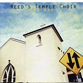 One Way by Reed's Temple Choir