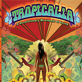Tropicalia by Various Artists