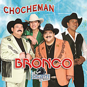 Chocheman by Bronco