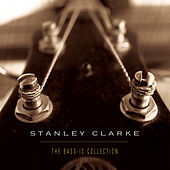 The Bass-ic Collection by Stanley Clarke