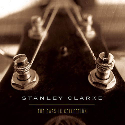 The Bass-ic Collection von Stanley Clarke