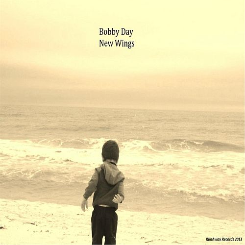 New Wings by Bobby Day