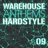 Warehouse Anthems: Hardstyle Vol. 9 - EP by Various Artists