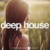 Deep House Essentials by Various Artists