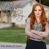 This Side of Town by Daisy Mallory