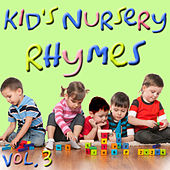 Kids Nursery Rhymes, Vol. 3 by Various Artists