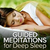 Guided Meditations for Deep Sleep by Guided Meditation