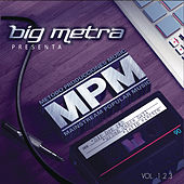 Big Metra Presenta MPM by Various Artists