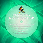Music Is My Multivitamin - Ep by Various Artists