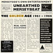 Unearthed Merseybeat, Vol. 2 (The Golden Age: 1961-1966) by Various Artists