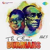 The Classic Burmans, Vol. 5 by Various Artists