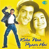 Kaho NaaPyar Hai (Original Motion Picture Soundtrack) by Various Artists
