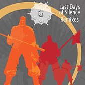 Last Days of Silence Remixes by B12