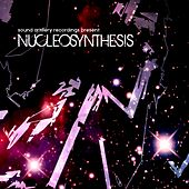 Nucleosynthesis by Various Artists