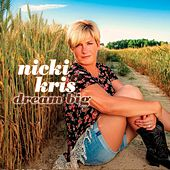 Dream Big by Nicki Kris