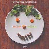 Junk Food And Vegetables by Erk Tha Jerk