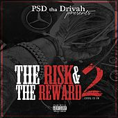 The Risk & The Reward 2 (Cool is In) by Psd Tha Drivah