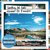 Elsewhere For Eight Minutes (Deluxe Edition) by Something For Kate