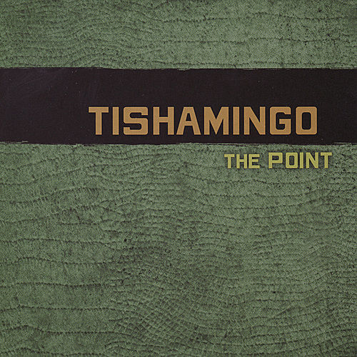 The Point by Tishamingo