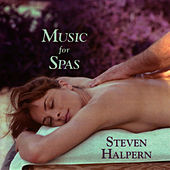Music for Spas by Steven Halpern